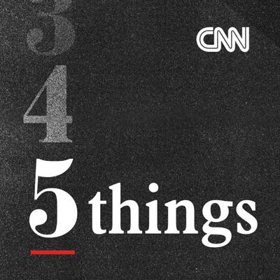 CNN 5 Things:CNN