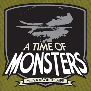 A Time of Monsters