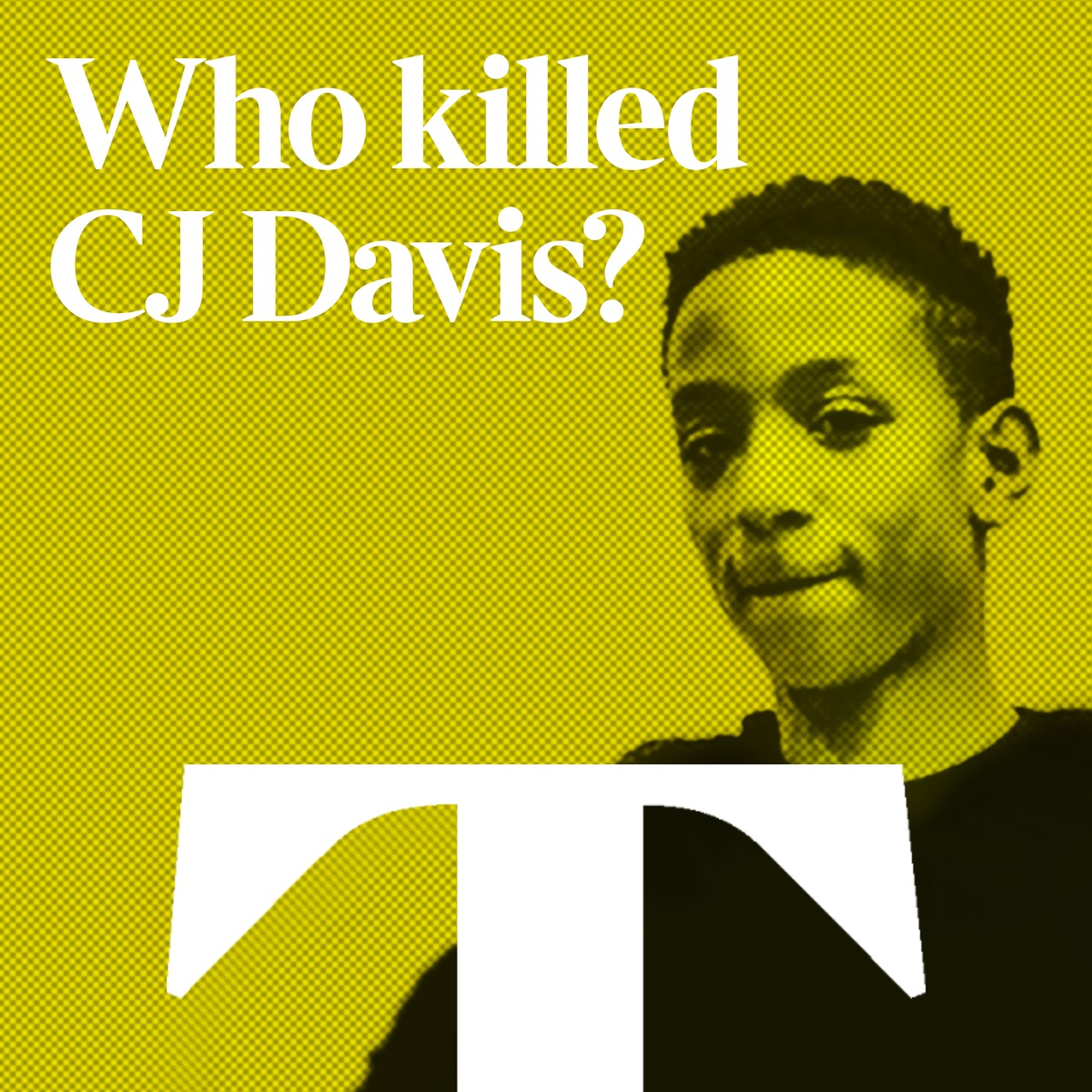 "Who Killed CJ Davis? (Pt 2) - ""Descent into crime"""