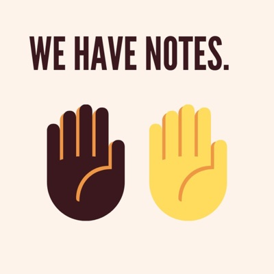We Have Notes