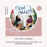 From Adventure of a Lifetime to Dream Business - The Acai Corner