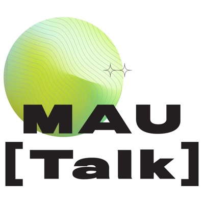 Introducing MAU [Talk]