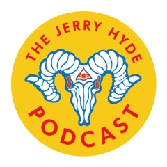 The Jerry Hyde Podcast