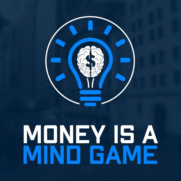 Money Is A Mind Game