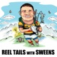 Reel Tails with Sweens