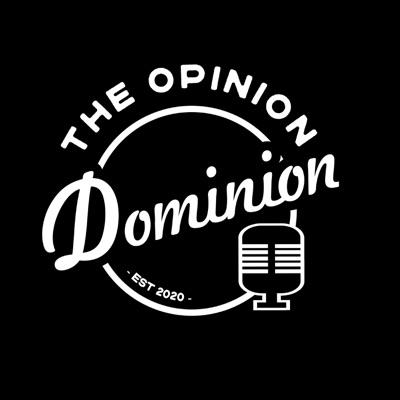 The Opinion Dominion