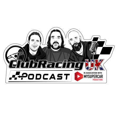 The Club Racing UK Podcast in association with MySupercar