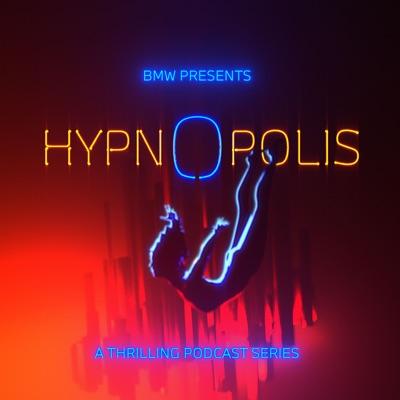 HYPNOPOLIS | A BMW Original Podcast:BMW