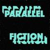 Parallel Fiction artwork