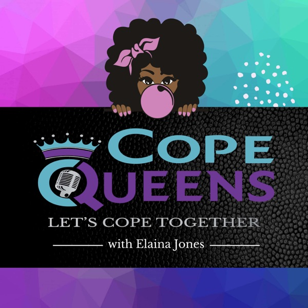 Cope Queens podcast show image