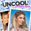 Uncool with Alexa Bliss