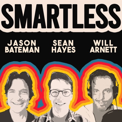 SmartLess:Jason Bateman, Sean Hayes, Will Arnett