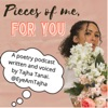 Pieces of Me, For You Podcast artwork