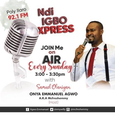 Ndi Igbo Xpress:Emmanuel Onya AGWO