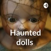 Haunted dolls  artwork