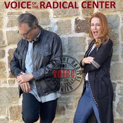 Voice Of The Radical Center