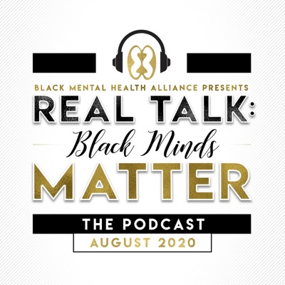 Real Talk: Black Minds Matter