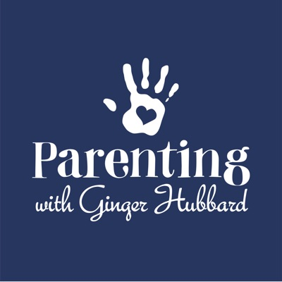 Parenting with Ginger Hubbard:Ginger Hubbard