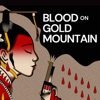 Blood on Gold Mountain: A Story from the 1871 LA Chinatown Massacre artwork
