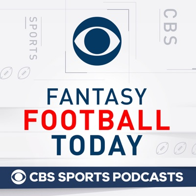 Fantasy Football Today Podcast:CBS Sports, Fantasy Football
