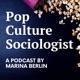 Pop Culture Sociologist
