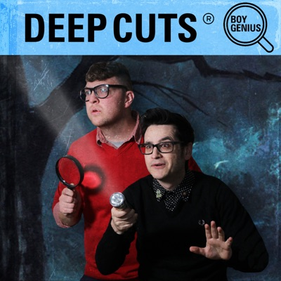Deep Cuts:Boy Genius