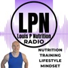 Louis P Nutrition Radio - Hosted by Louis Padian artwork