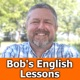 Bob's Short English Lessons
