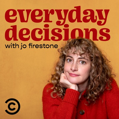 Everyday Decisions with Jo Firestone:Comedy Central