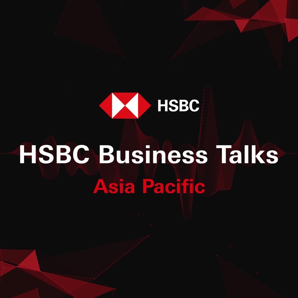 HSBC Business Talks - Asia Pacific