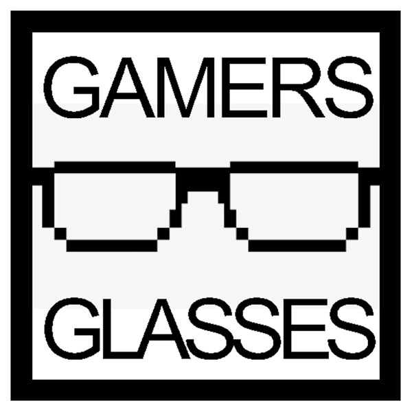 Gamers with Glasses Podcast Artwork