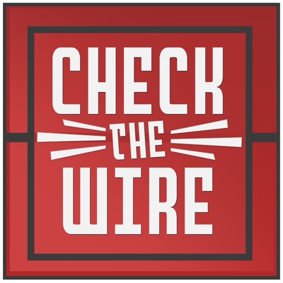 Check The Wire:Dan Gheesling
