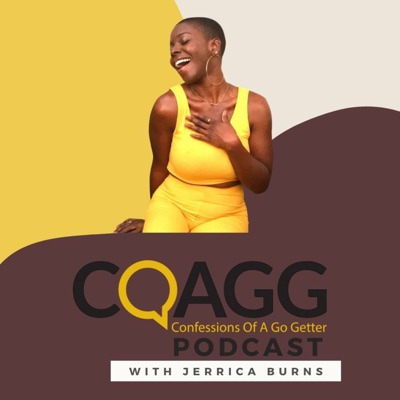 Confessions of a Go Getter Podcast