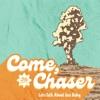 Come, No Chaser artwork