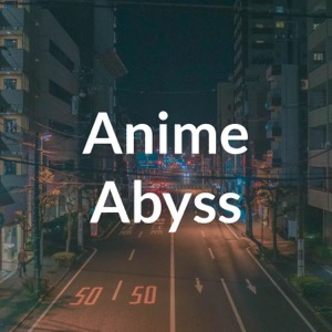 Anime Abyss