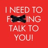 I Need To F***ing Talk To You artwork