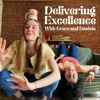 Delivering Excellence with Grace and Daniela