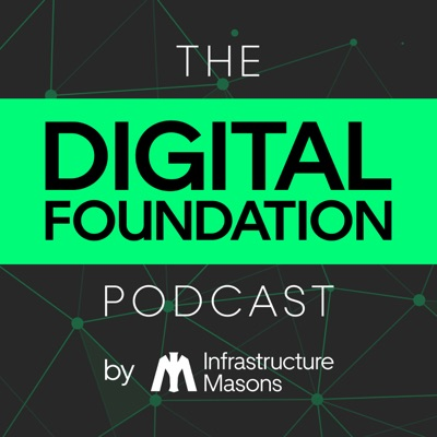 The Digital Foundation Podcast