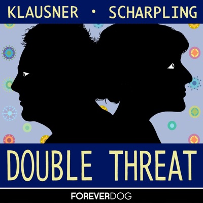 Double Threat with Julie Klausner & Tom Scharpling