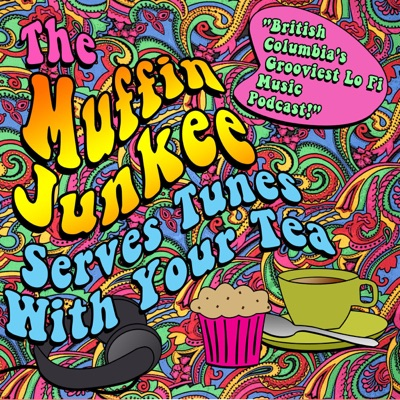 The Muffin Junkee Serves  Tunes with your Tea