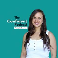 The Confident Podcast