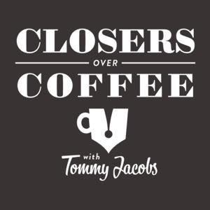 Closers Over Coffee   Premium Audio Company