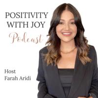 Positivity with Joy by Farah Aridi