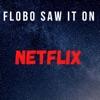 Flobo Saw it on Netflix artwork