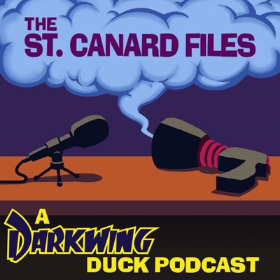 The St. Canard Files: A Darkwing Duck Podcast:Will Santana