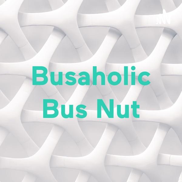 Busaholic Bus Nut Artwork