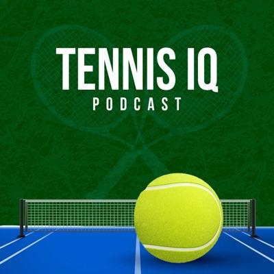 Tennis IQ Podcast:Tennis IQ Podcast