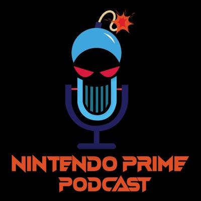Nintendo Prime Podcast