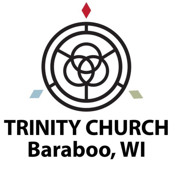 Trinity Church Baraboo Sermons