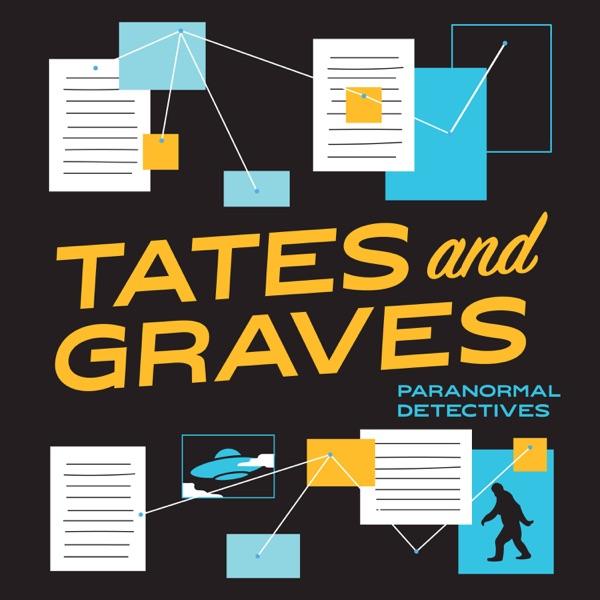 Tates and Graves: Paranormal Detectives